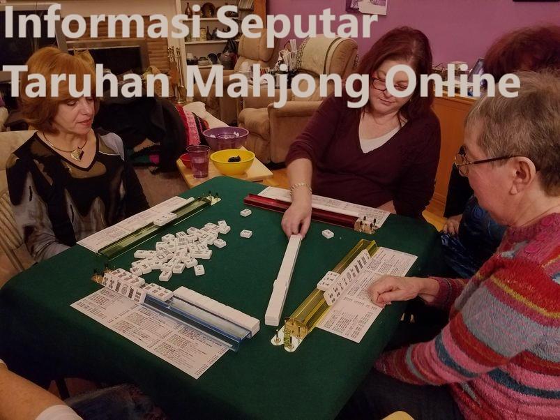 Informasi Seputar Taruhan Mahjong Online