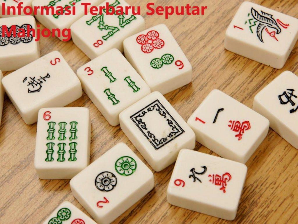 Berita Terbaru Seputar Mahjong